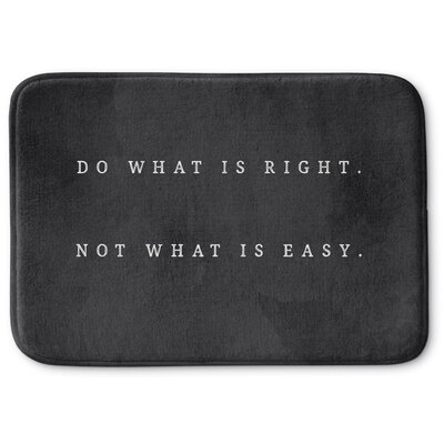 Do What Is Right Memory Foam Bath Rug Size: 17 W x 24 L