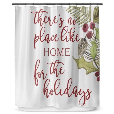 No Place Like Home 72 Shower Curtain
