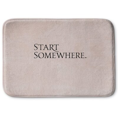 Start Somewhere Memory Foam Bath Rug Size: 17 W x 24 L