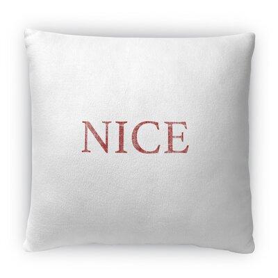 Nice Fleece Throw Pillow Size: 18 H x 18 W x 4 D