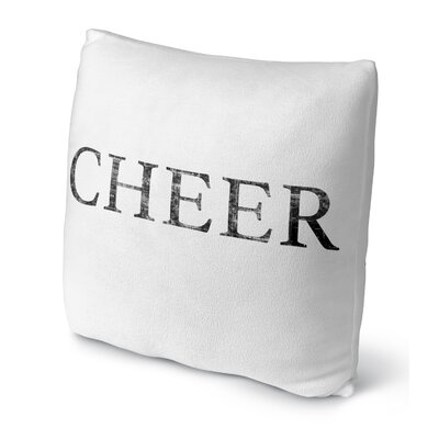 Cheer Throw Pillow Size: 18 H x 18 W x 4 D
