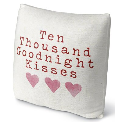 Ten Thousand Goodnight Kisses Throw Pillow Size: 16 H x 16 W