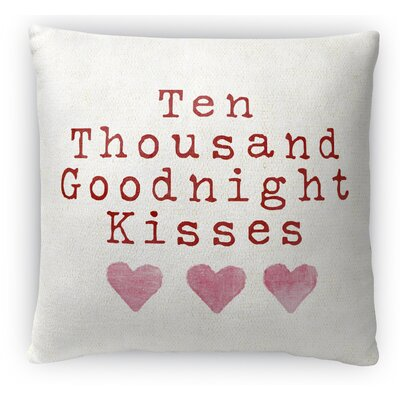 Ten Thousand Goodnight Kisses Fleece Throw Pillow Size: 16 H x 16 W