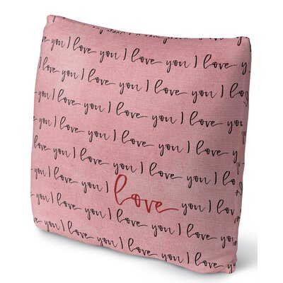 I Love You Throw Pillow Size: 16 H x 16 W
