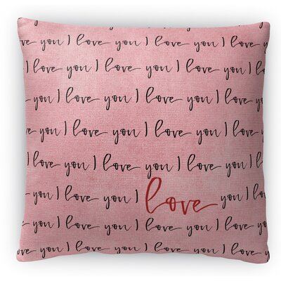 I Love You Fleece Throw Pillow Size: 18 H x 18 W