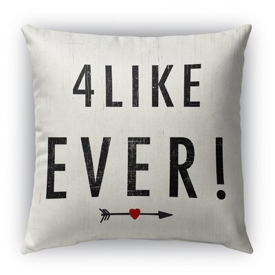 4 Like Ever Burlap Indoor/Outdoor Throw Pillow Size: 26 H x 26 W