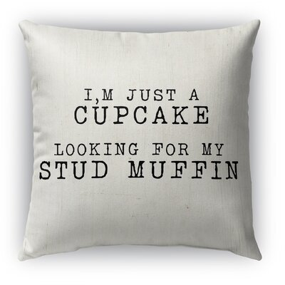 Cupcake Looking for My Stud Muffin Burlap Indoor/Outdoor Throw Pillow Size: 20 H x 20 W