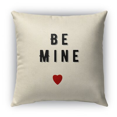 Be Mine Burlap Indoor/Outdoor Throw Pillow Size: 16 H x 16 W