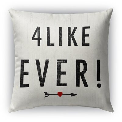 4 Like Ever Burlap Indoor/Outdoor Pillow Size: 18 H x 18 W