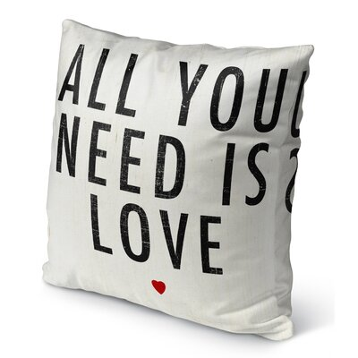 All You Need is Love Burlap Indoor/Outdoor Pillow Size: 18
