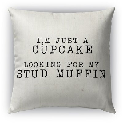 Cupcake Looking for My Stud Muffin Burlap Indoor/Outdoor Throw Pillow Size: 18 H x 18 W
