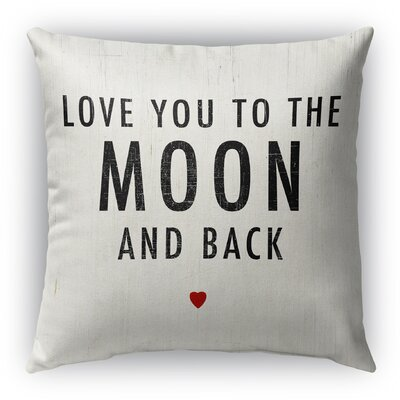 Love You to the Moon and Back Burlap Indoor/Outdoor Pillow Size: 16 H x 16 W