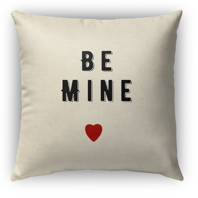 Be Mine Burlap Indoor/Outdoor Pillow Size: 18 H x 18 W