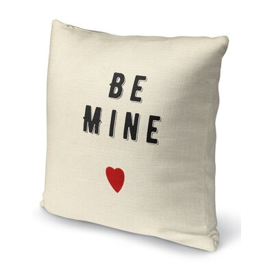Be Mine 3 Indoor Accent Pillow Size: 18 H x 18 W