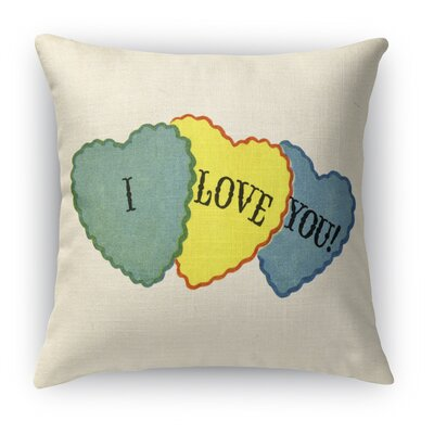 I Love You Indoor Accent Pillow Size: 18 H x 18 W