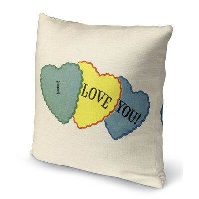 I Love You Indoor Accent Pillow Size: 16 H x 16 W