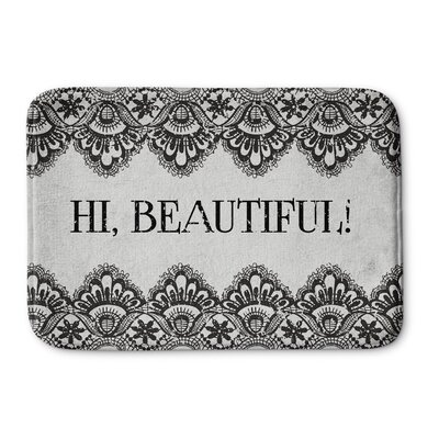 Hi Beautiful Bath Mat Size: 17 W x 24 L