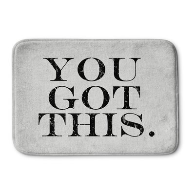 You Got This Bath Mat Size: 17 W x 24 L
