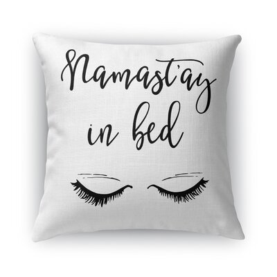 Namastay In Bed II Throw Pillow Size: 16 H x 16 W x 5 D