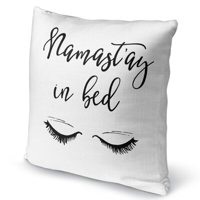 Namastay In Bed II Burlap Indoor/Outdoor Pillow Size: 18 H x 18 W x 5 D