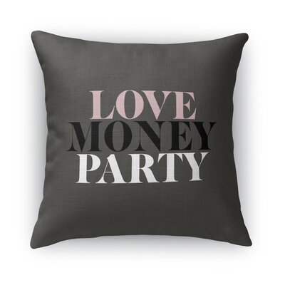 Love, Money, Party Burlap Indoor/Outdoor Throw Pillow Size: 16 H x 16 W x 5 D