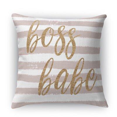 Bossbabe2 Throw Pillow Size: 18 H x 18 W x 5 D