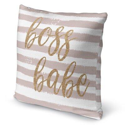 Bossbabe2 Burlap Indoor/Outdoor Pillow Size: 26 H x 26 W x 5 D
