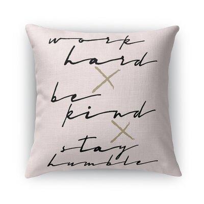 Work Hard Burlap Indoor/Outdoor Throw Pillow Size: 18 H x 18 W x 5 D