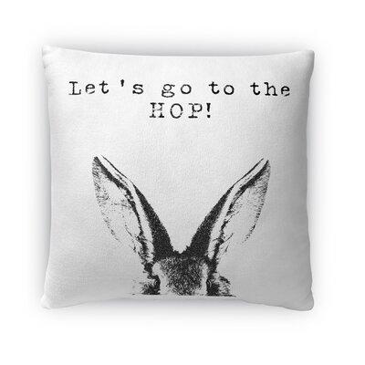 Lets Go to the Hop Throw Pillow Size: 18 H x 18 W x 4 D