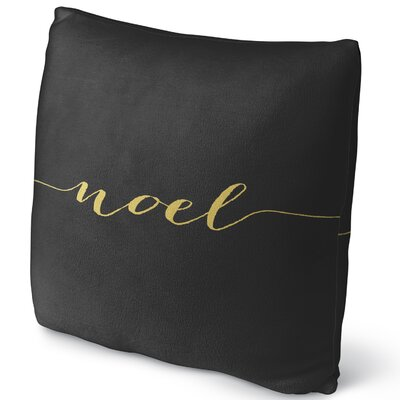 Noel Throw Pillow Size: 18 H x 18 W x 4 D