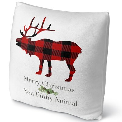 Filthy Animal Throw Pillow Size: 18 H x 18 W x 4 D