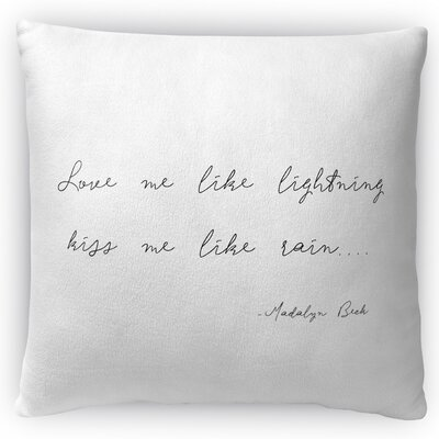 Love Me Like Lightning Throw Pillow Size: 18 H x 18 W x 4 D