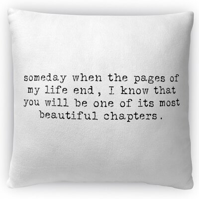 Most Beautiful Chapters Throw Pillow Size: 18 H x 18 W x 4 D