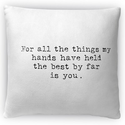 The Best By Far Throw Pillow Size: 16 H x 16 W x 4 D