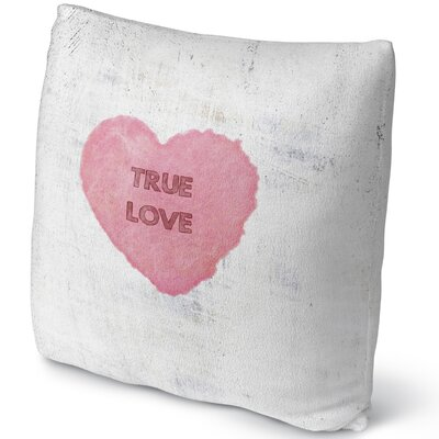 True Love Throw Pillow Size: 18 H x 18 W x 4 D