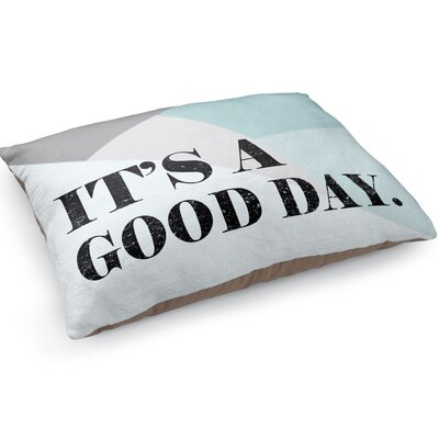 Its A good Day Pet Pillow