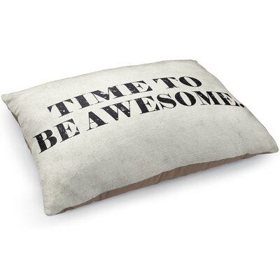 Time To Be Awesome Pet Pillow