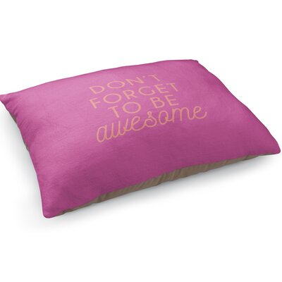 Be Awesome Pet Pillow