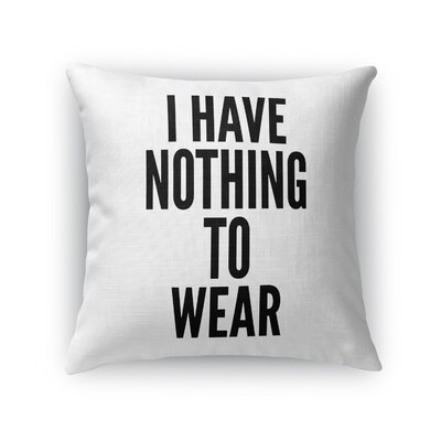 Haylie Nothing Indoor/Outdoor Throw Pillow Size: 18 H x 18 W x 8 D