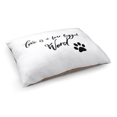 Love Is A Four Legged Word Pet Bed Pillow
