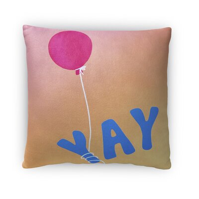 Dwell Yay Throw Pillow Size: 16 x 16