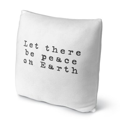 Estey Let There Be Peace on Earth Outdoor Throw Pillow Size: 18