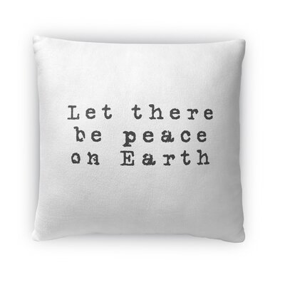 Estey Let There Be Peace on Earth Outdoor Throw Pillow Size: 16 x 16