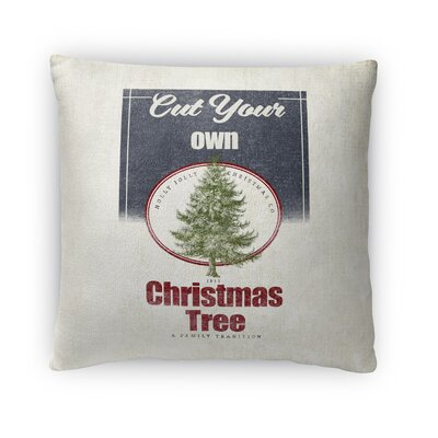 Harpreet Cut Your Own Tree Outdoor Throw Pillow Size: 18 x 18