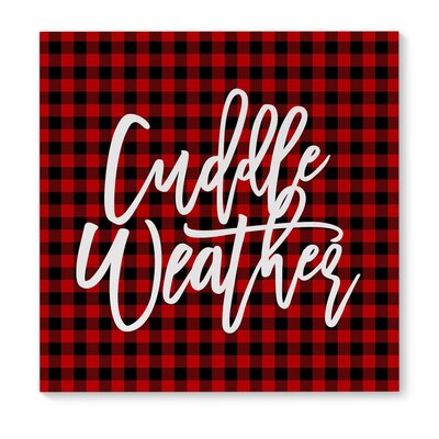 'Cuddle Weather' Vertical Textual Art on Wrapped Canvas