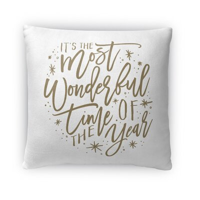 The Most Wonderful Time Outdoor Throw Pillow Color: White/ Tan, Size: 16 x 16