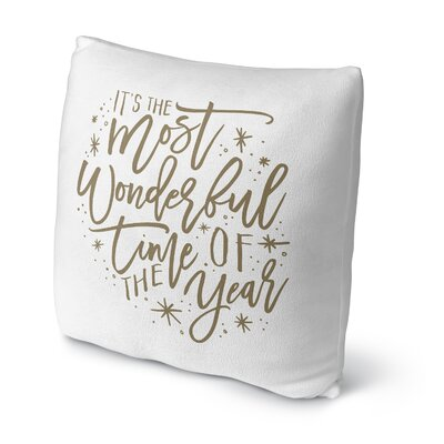 The Most Wonderful Time Outdoor Throw Pillow Color: White/ Tan, Size: 16