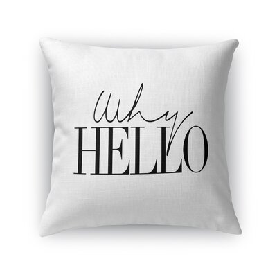 Lucia Why Hello Throw Pillow Size: 18 x 18