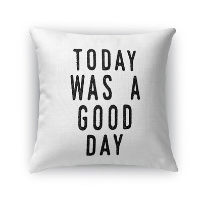 Charlize Was A Good Day Throw Pillow Size: 16 x 16