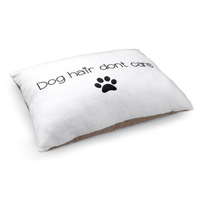 Dog Hair Dont Care Pet Pillow